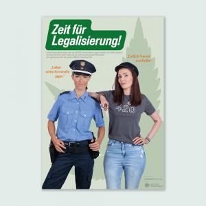 Plakat Zeit für Legalisierung
