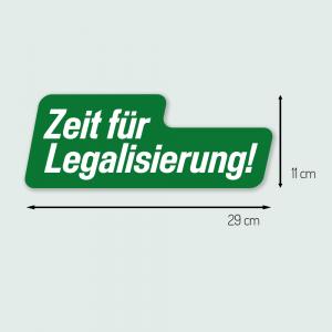 """Aufkleber groß """"Zeit für Legalisierung"""""""